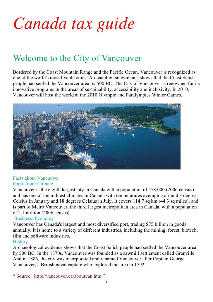 Canada tax guideWelcome to the City of VancouverBordered by the Coast Mountain Range and the Pacific Ocean, Vancouver is r...