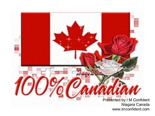 Presented by I M Confident  Niagara Canada  www.imconfident.com