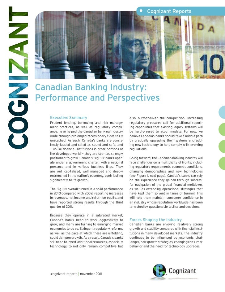 •     Cognizant ReportsCanadian Banking Industry:Performance and Perspectives   Executive Summary                         ...
