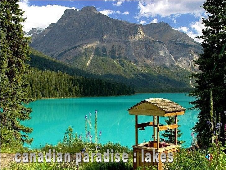 canadian paradise : lakes