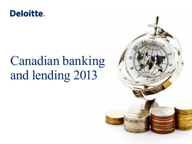Canadian banking and lending 2013: A mid-year pulse check