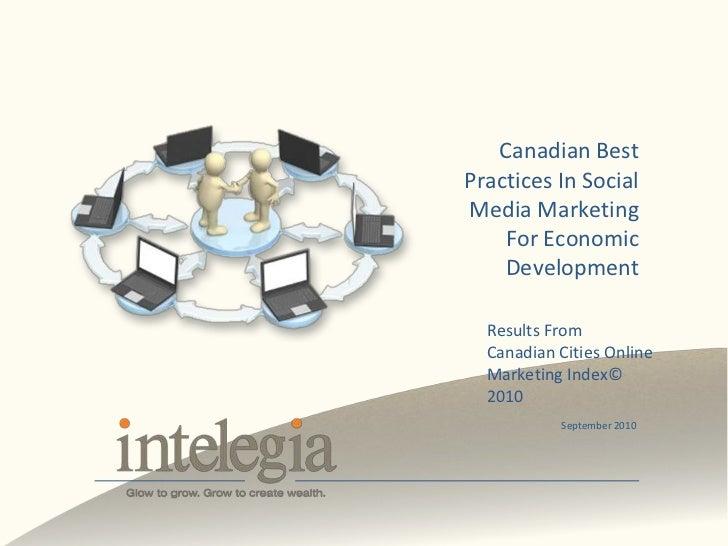 Canadian Best Practices In Social Media Marketing for Economic Development  2010