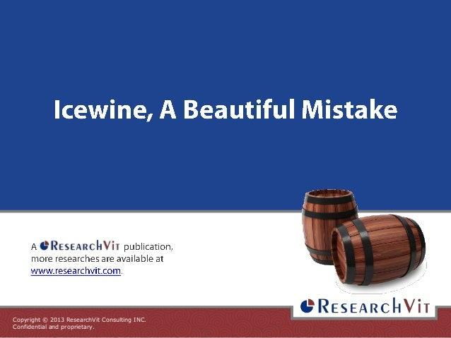 Icewine, A Beautiful Mistake