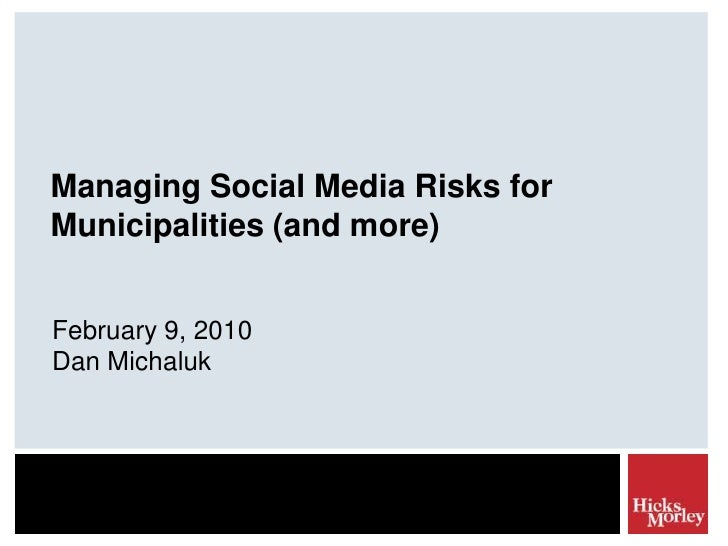 Managing Social Media Risks for Municipalities (and More)