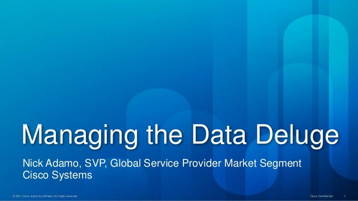 Managing the Data Deluge: Cisco's Nick Adamo on how SPs can support the mobile Internet