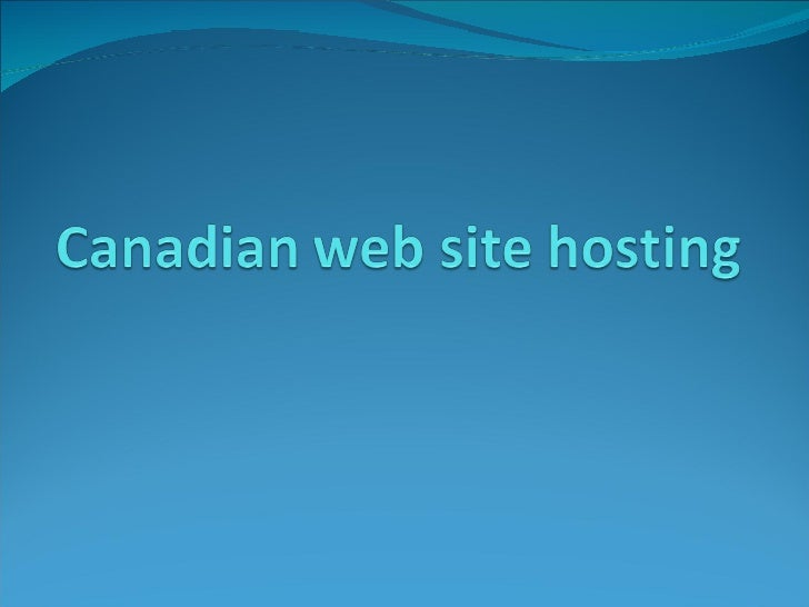 Canadian Web Site Hosting