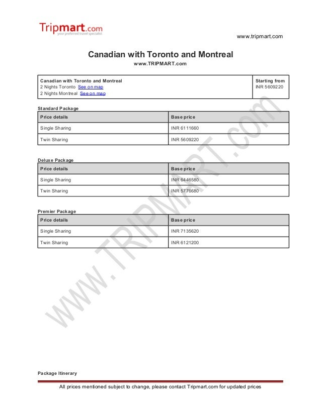 www.tripmart.com Canadian with Toronto and Montreal www.TRIPMART.com Canadian with Toronto and Montreal 2 Nights Toronto S...