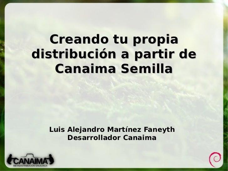 Creando tu propia distribución a partir de Canaima Semilla