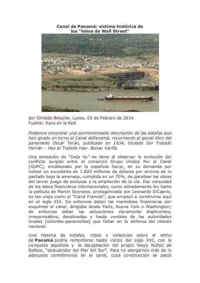 """Canal de Panamá: víctima histórica de los """"lobos de Wall Street""""  por Olmedo Beluche. Lunes, 03 de Febrero de 2014 Fuente:..."""