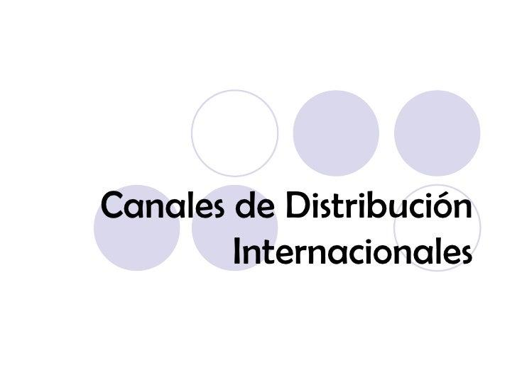 Canales de Distribución Internacionales
