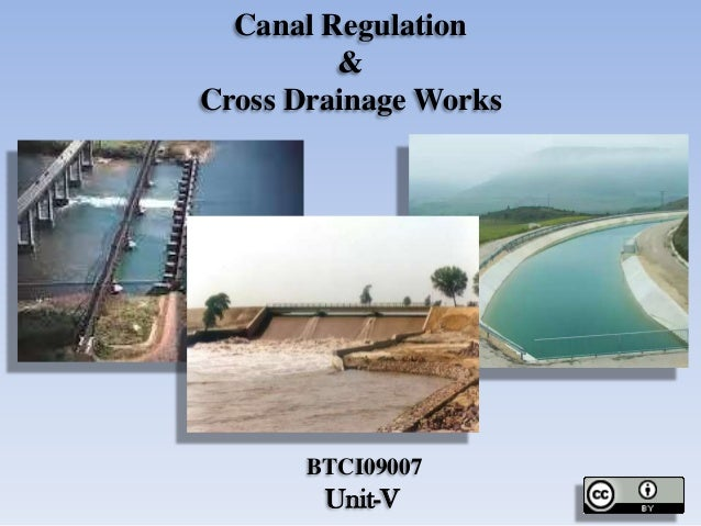 Canal Regulation & Cross Drainage Works
