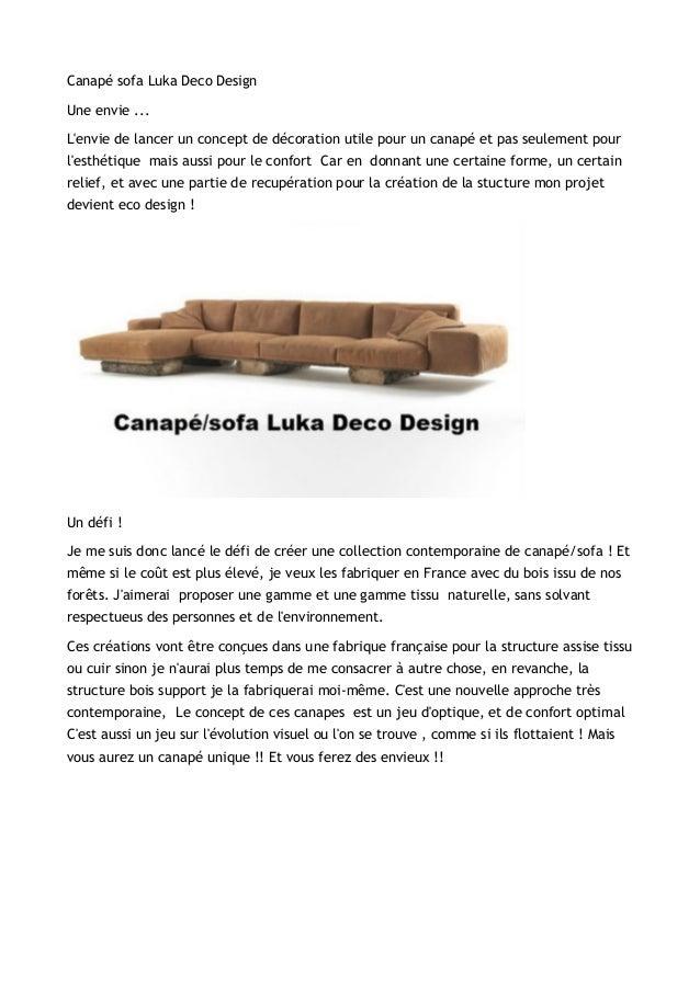 Canapé sofa Luka Deco DesignUne envie ...Lenvie de lancer un concept de décoration utile pour un canapé et pas seulement p...