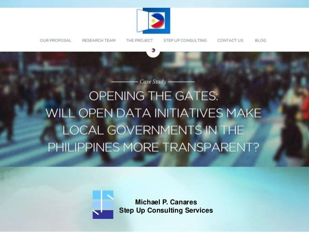 ODDC Context Presentation - Opening the Gates: Will Open Data Initiatives Make Local Governments in the Philippines More Transparent?