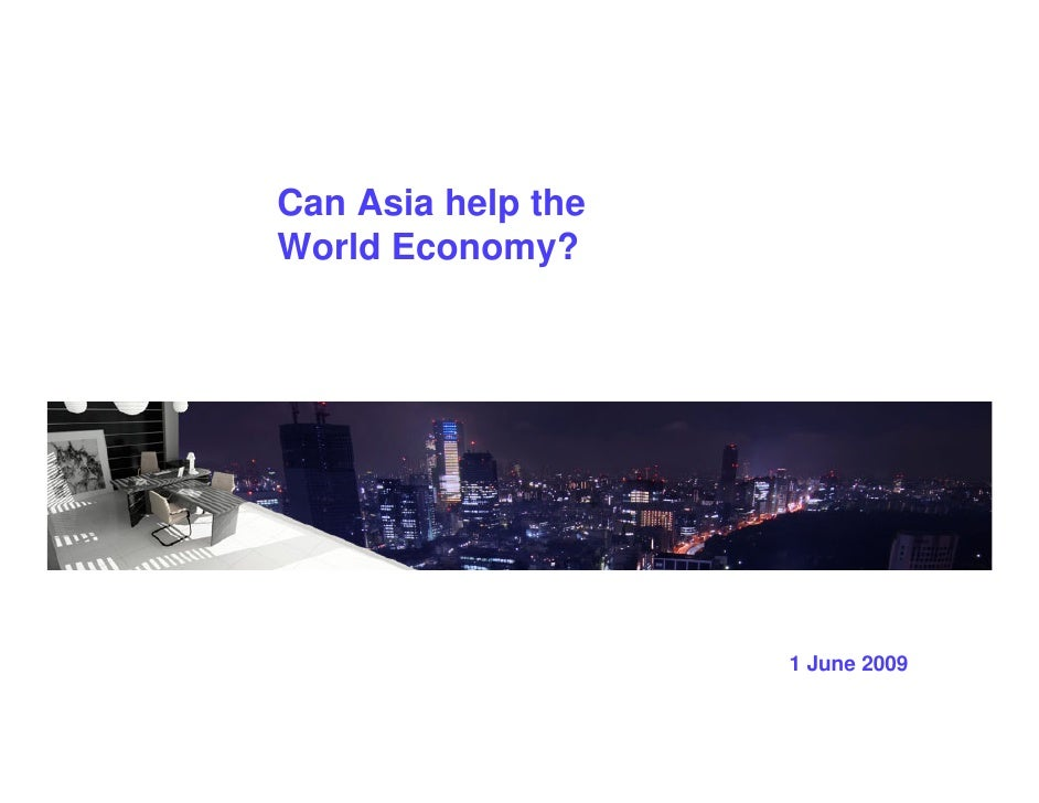 Can Asia Help The World Economy(1 Jun 09)