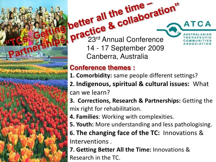 """""""TCs: Getting better all the time –Partnerships, practice & collaboration""""<br />23rd Annual Conference<br />14 - 17 Septem..."""