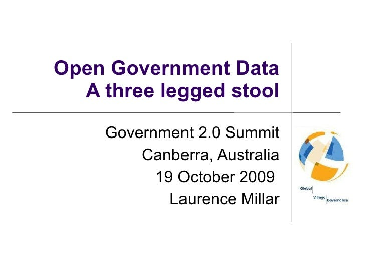 Open government data - the three legged stool