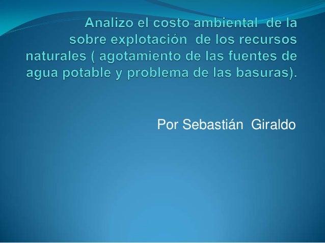 Por Sebastián Giraldo