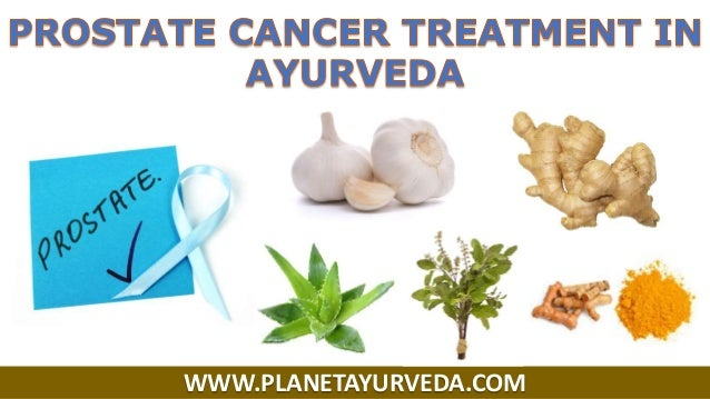 Cancer of prostate and its treatment in ayurveda