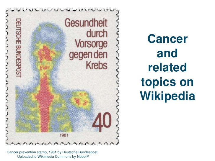 Cancer <br />and<br />related topics on Wikipedia<br />Cancer prevention stamp, 1981 by Deutsche Bundespost. <br />Uploade...