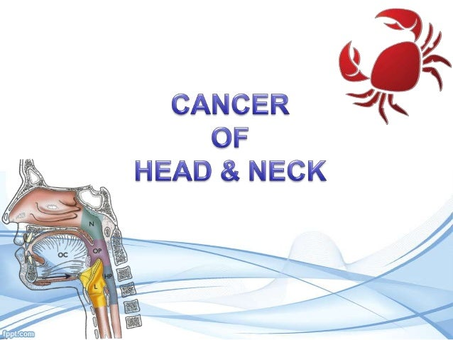 Cancer of head & neck - basics