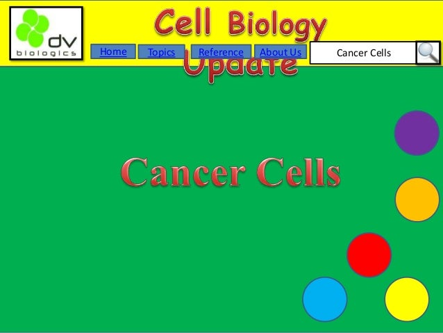 Cancer CellsAbout UsTopicsHome Reference