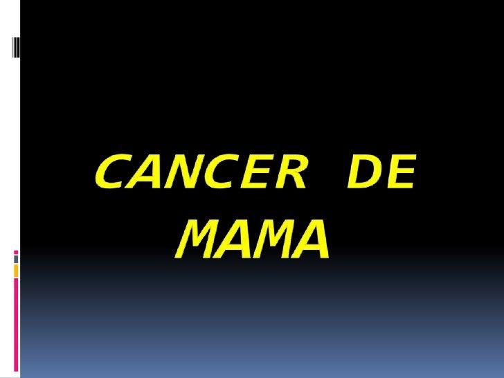 CANCER DE MAMA<br />