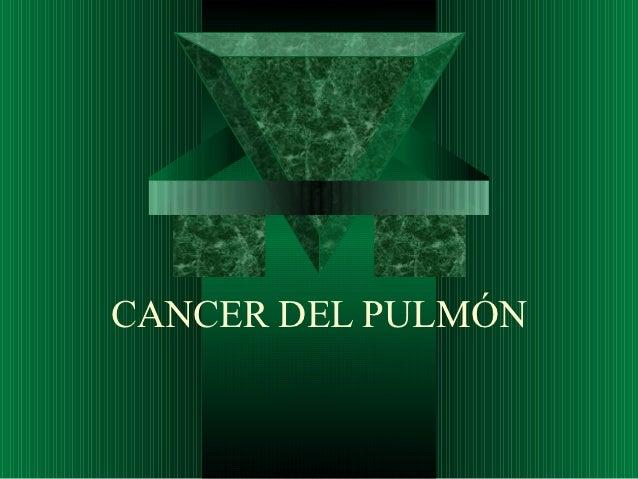 CANCER DEL PULMÓN