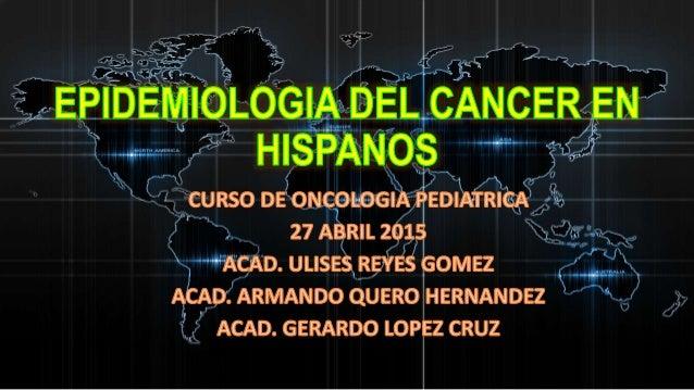 • Se esperó que en 2012 se diagnosticaran aproximadamente 53,600 casos nuevos entre los hombres hispanos y 59,200 casos nu...