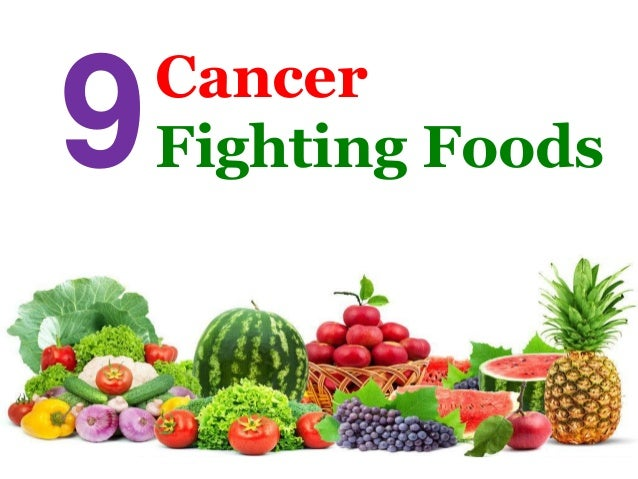 Cancer Fighting Foods9