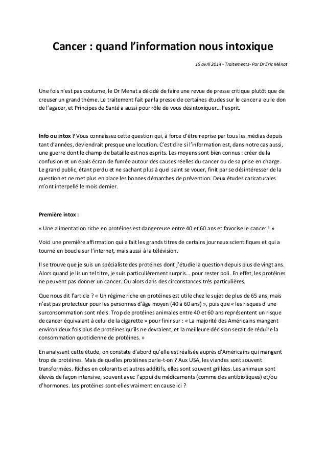 Cancer : quand l'information nous intoxique 15 avril 2014 - Traitements- Par Dr Eric Ménat Une fois n'est pas coutume, le ...
