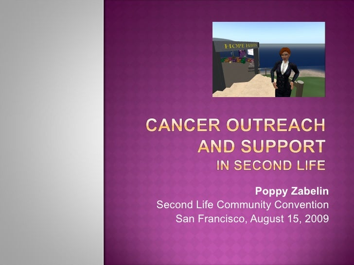 Cancer Outreach And Support In Second Life