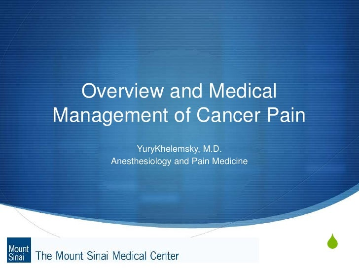 Cancer Pain: Introduction and Medical Management