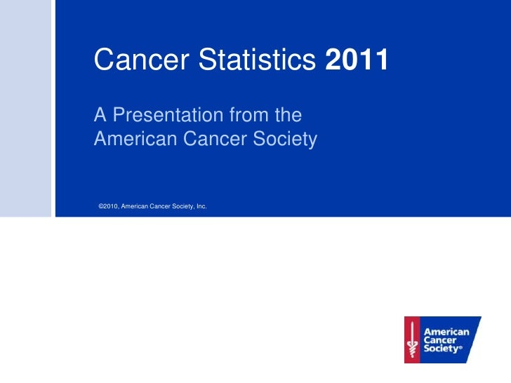 Cancer stats 2011