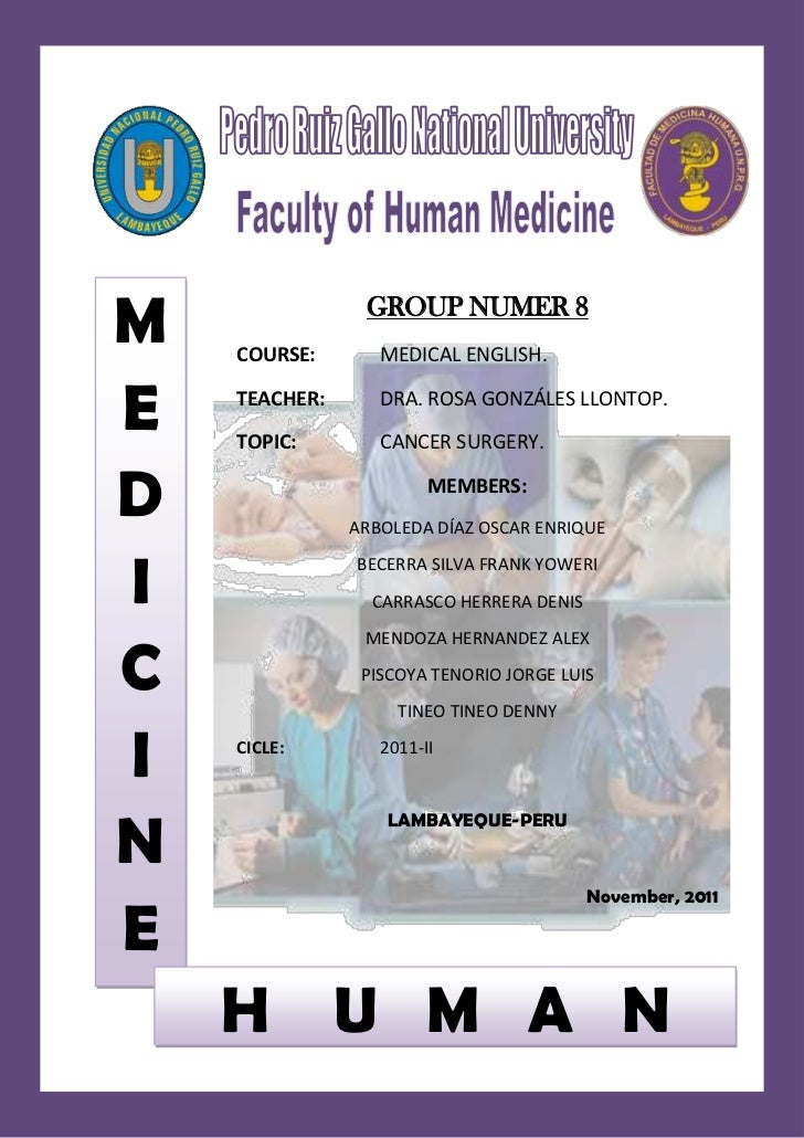 M   COURSE:                GROUP NUMER 8                  MEDICAL ENGLISH.E   TEACHER:    TOPIC:                  DRA. ROS...