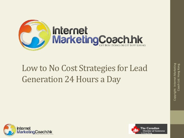 Low to No Cost Strategies for Lead                                            Coach Ltd. Hong Kong.                       ...