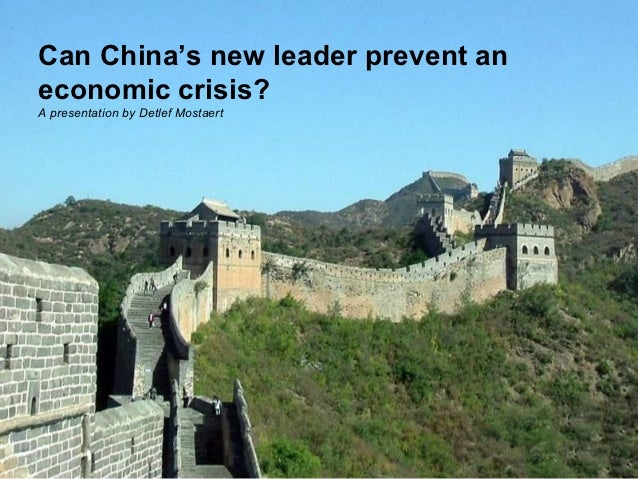 Can China's new leader prevent aneconomic crisis?A presentation by Detlef Mostaert