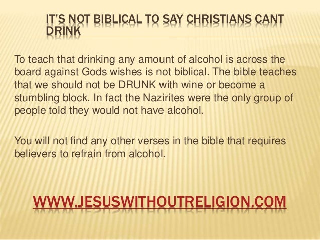 Does Bible Say Not To Drink Alcohol