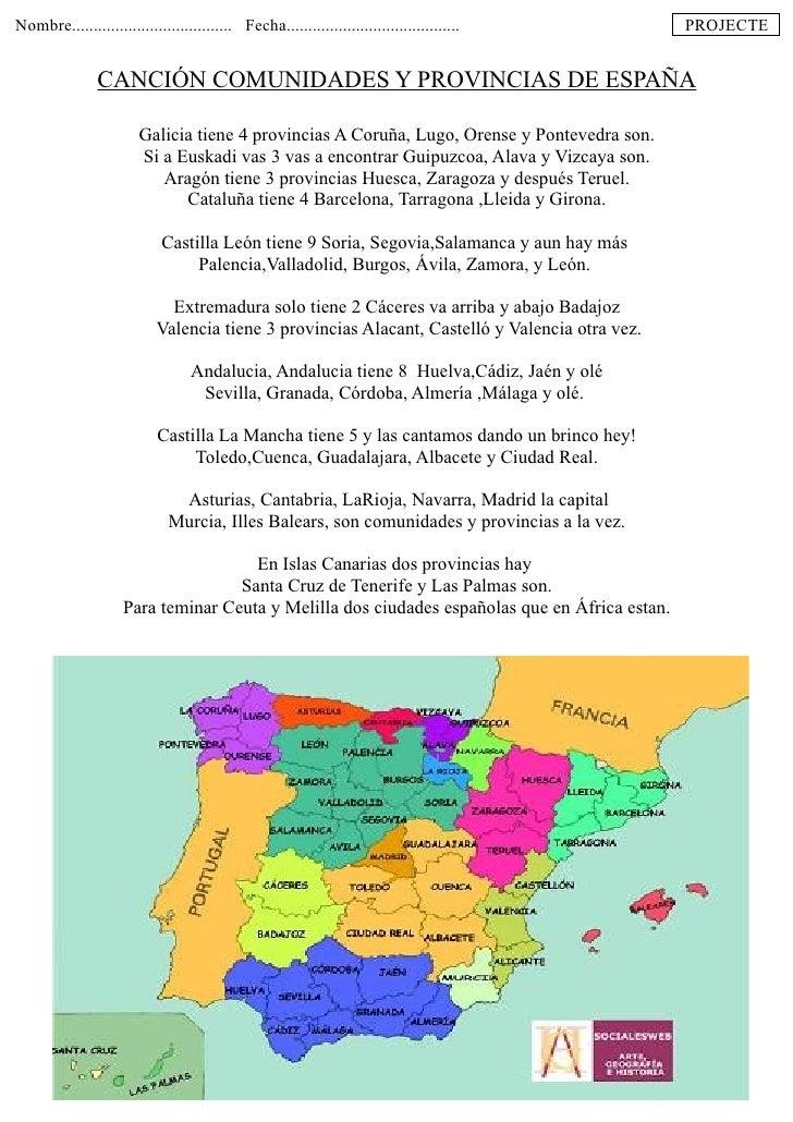 Aprende las provincias de España cantando. Ver vídeo en youtube: http://www.youtube.com/watch?v=F1Jk4Ucf_OA