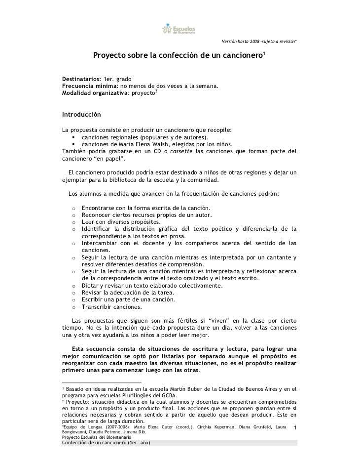 Versión hasta 2008 –sujeta a revisión*               Proyecto sobre la confección de un cancionero1Destinatarios: 1er. gra...