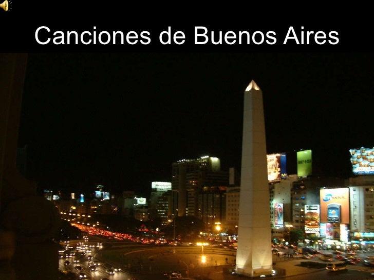 Canciones De Buenos Aires
