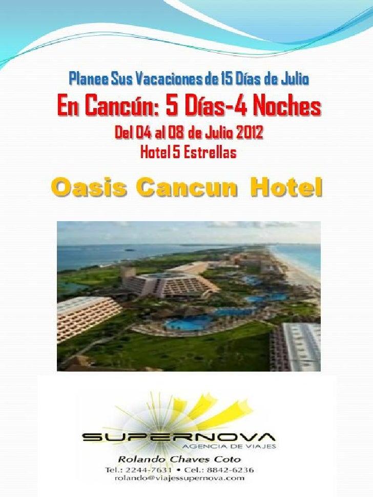 Cancún 5 días & 4 noches   julio 2012