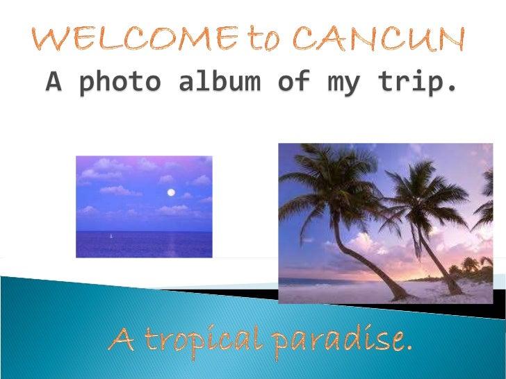 Cancun Vacation