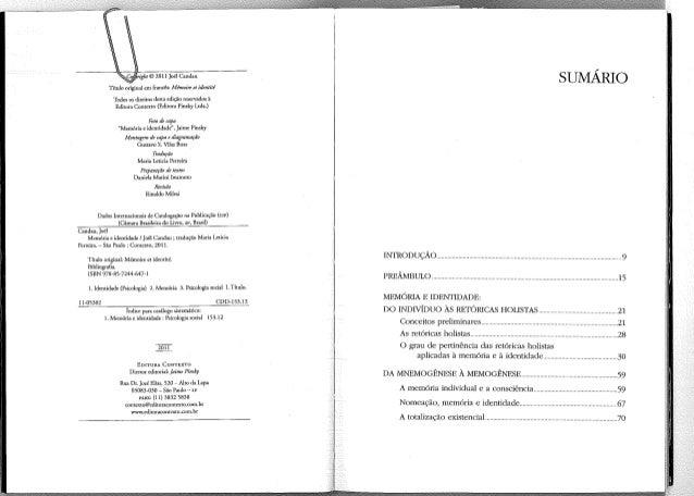 SUMÁRIO  © 2011 Joel Candau Tfrulo original em francês: Mémoire et identité Todos os direitos desta edição reservados à Ed...