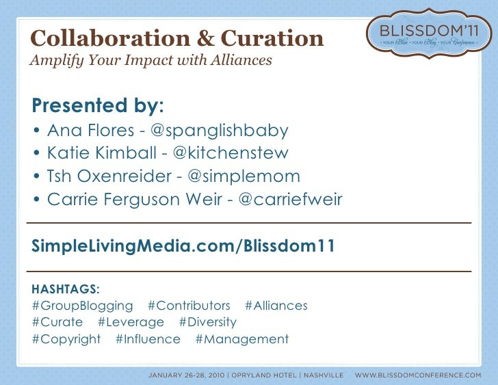Collaboration & Curation Amplify Your Impact with Alliances <ul><li>Presented by: </li></ul><ul><li>•  Ana Flores - @spang...