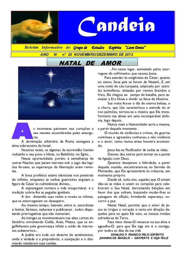 """Candeia        Boletim Informativo do Grupo de                Estudos     Espírita """"Leon Denis""""                   ANO     ..."""