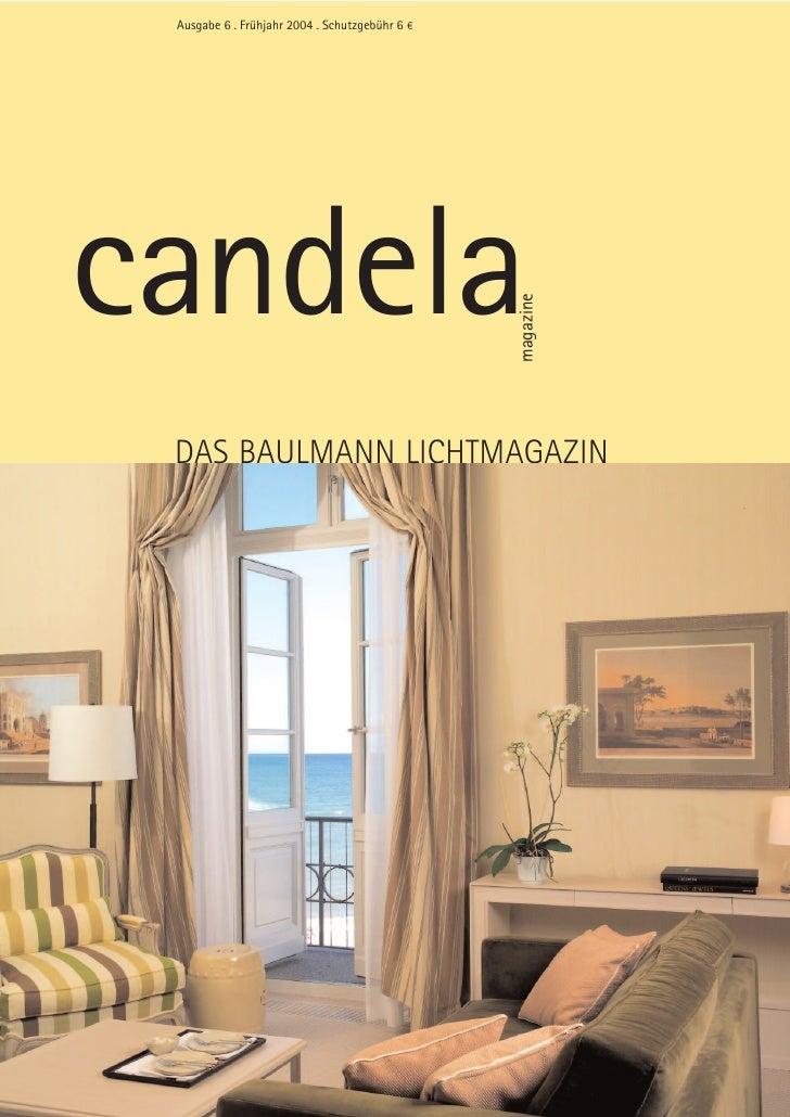 """Ausgabe 6 . Frühjahr 2004 . Schutzgebühr 6 """"     candela                                                 magazine  DAS BAU..."""