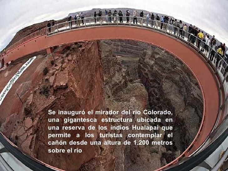 Se inauguró el mirador del río Colorado, una gigantesca estructura ubicada en una reserva de los indios Hualapai que permi...