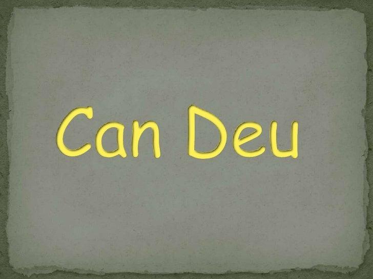 Can Deu<br />