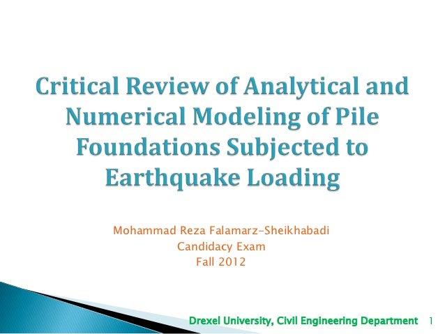 Numerical methods for pile modeling