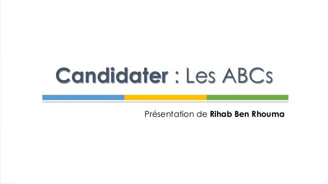 Candidater : Les ABCs